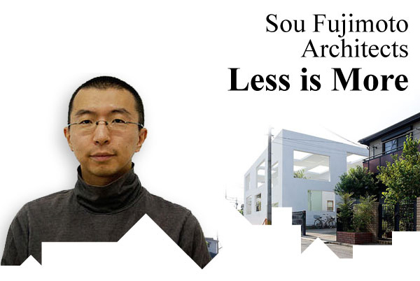 Sou Fujimoto - Less is More - Architecture<br>-170