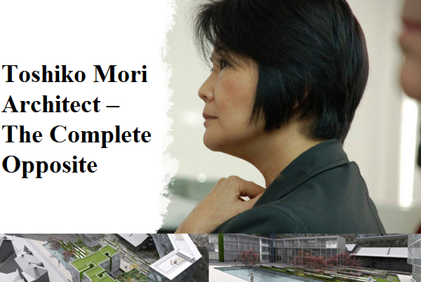 Toshiko Mori Architect The Complete Opposite<br>-155