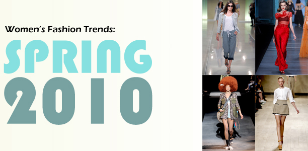 Women Fashion trends for Spring 2010